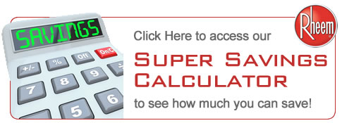 Rheem Air Conditioning & Heating Savings Calculator